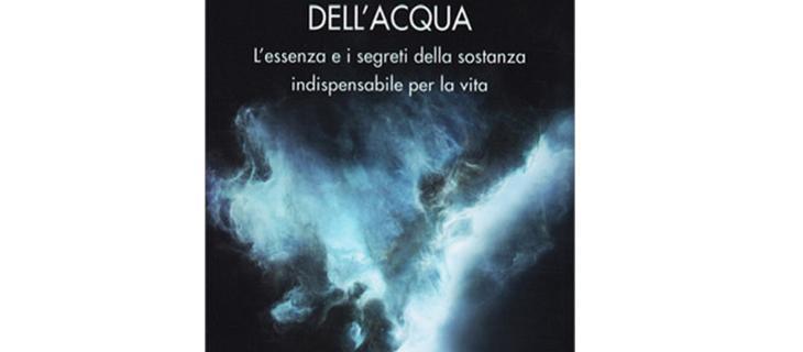 La Natura Profonda dell'Acqua: il libro di Armando Gariboldi